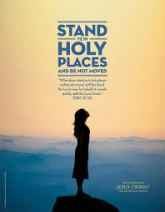 Stand Ye In Holy Places And Be Not Moved